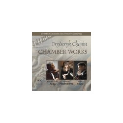 Fryderyk Chopin Utwory kameralne