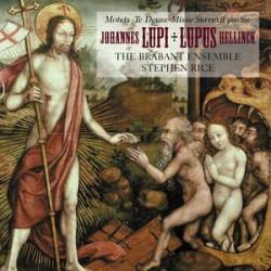 Hellinck / Lupi: Missa Surrexit pastor, Te Deum & motets