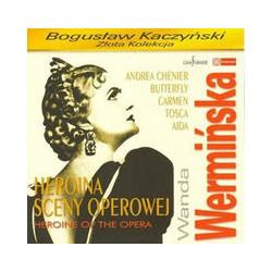 Wanda Wermińska Heroina sceny operowej