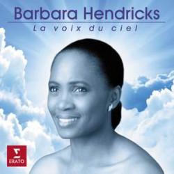 La Voix du Ciel  Barbara Hendricks