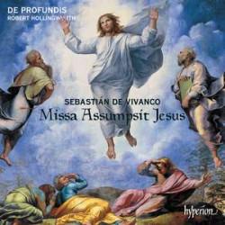 Sebastián de Vivanco: Missa Assumpsit Jesus & motets