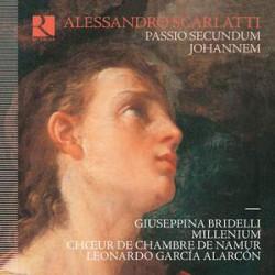 Alessandro Scarlatti: Passio Secundum Johannem
