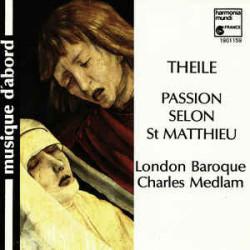 Theile Passion Selon St Matthieu