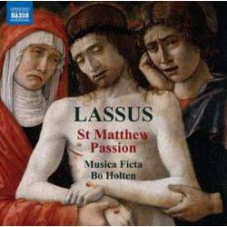 Lasso: St. Matthew Passion