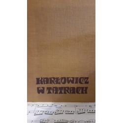 Karłowicz w Tatrach. J.Młodziejowski