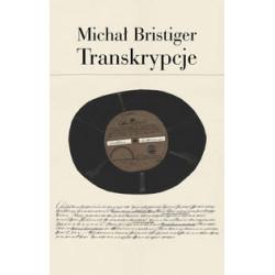 Transkrypcje Pisma i przekłady. Michał Bristiger
