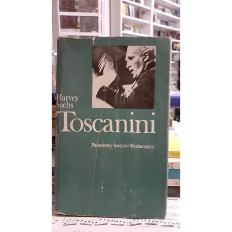 Toscanini. Harvey Sachs