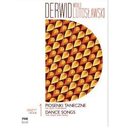 Witold Lutosławski  Derwid. Piosenki taneczne 1 na głos i fortepian