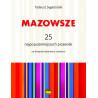Tadeusz Sygietyński  Mazowsze 25 najpopularniejszych piosenek