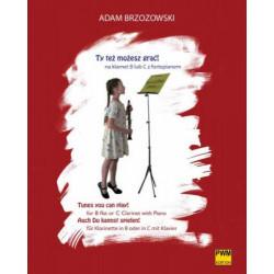 Adam Brzozowski  Ty też możesz grać! na klarnet B lub C z fortepianem