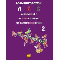 Adam Brzozowski  ABC na klarnet B lub C (z.2) Podręcznik do nauki gry na klarnecie dla najmłodszych