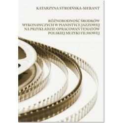 Róznorodność środków wykonawczych w pianistyce jazzowej