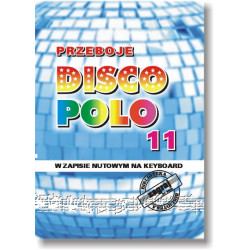 Przeboje Disco Polo 11 w zapisie nutowym na keyboard