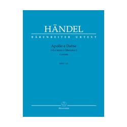 """Händel, Georg Friedrich Apollo e Dafne (""""La terra è liberata"""") HWV 122"""