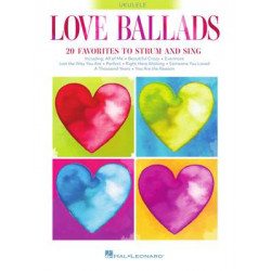 Love Ballads 20 Favorites to Strum and Sing on Ukulele