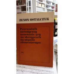 Ostalczyk Przewodnik metodyczny nauczania gry na skrzypcach