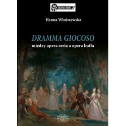 Hanna Winiszewska DRAMMA GIOCOSO między opera seria a opera buffa