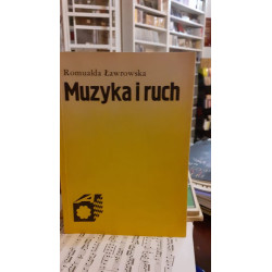 Muzyka i ruch. Romualda Ławrowska
