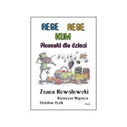 Rege Rege Kum Piosenki dla dzieci Zenon Kowalowski