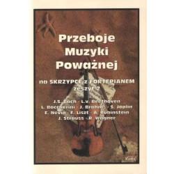 Przeboje muzyki poważnej an skrzypce z fortepianem Zeszyt 2