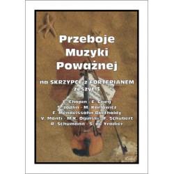 Przeboje muzyki poważnej an skrzypce z fortepianem Zeszyt 3