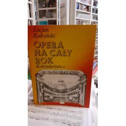 Opera na cały rok 1/2 Lucjan Kydryński