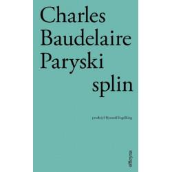 Paryski splin Charles Baudelaire