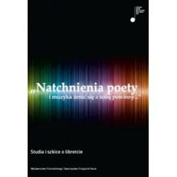 Natchnienia poety i muzyka żenić się z sobą powinny Elżbieta Nowicka