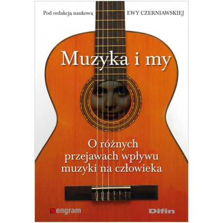 Muzyka i my . Ewa Czerniawska