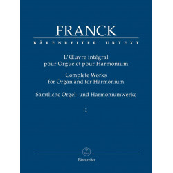 Franck, César: Complete Works for Organ and for Harmonium