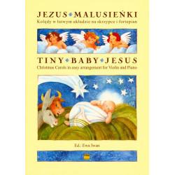 Ewa Iwan  Jezus Malusieńki Kolędy w łatwym układzie na skrzypce i fortepian