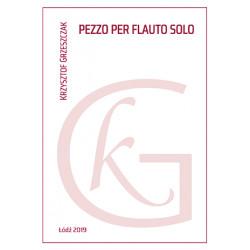 Pezzo per flauto solo Krzysztof Grzeszczak