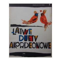 Łatwe duety akordeonowe  2 opracował M. Chudoba
