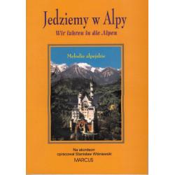 Jedziemy w Alpy Melodie alpejskie na akordeon