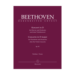 Beethoven, Ludwig van Concerto for Pianoforte and Orchestra in D major op. 61