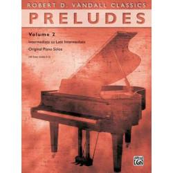 Robert D. Vandall: Preludes 2