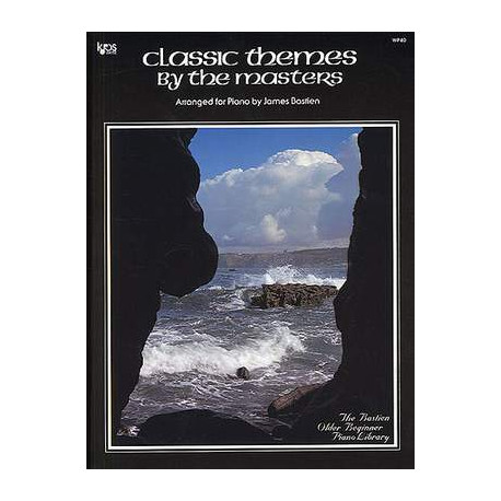 James Bastien: Classic Themes By The Masters