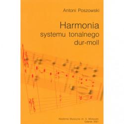 Antoni Poszowski, Harmonia systemu tonalnego dur-moll