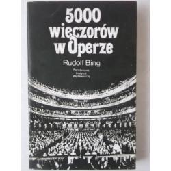 5000 wieczorów w Operze. Rudolf Bing.