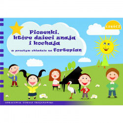 Piosenki, które dzieci znaja i kochają w prostym układzie na fortepian cz.2
