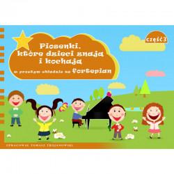 Piosenki, które dzieci znają i kochają w prostym układzie na fortepian cz.3