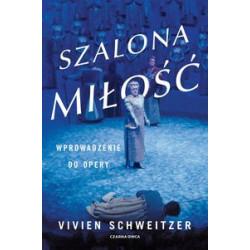 Schweitzer Vivien Szalona miłość
