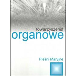 Towarzyszenia organowe Pieśni maryjne