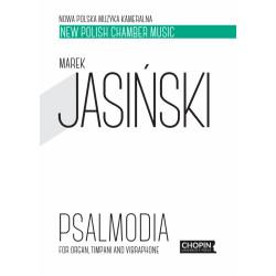 Psalmodia for organ, timpani and vibraphone Marek Jasiński