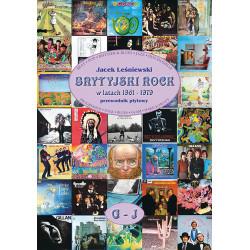 Brytyjski Rock w latach 1961-1979 - przewodnik płytowy, TOM II, G-J