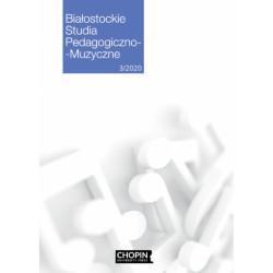 Białostockie Studia Pedagogiczno - Muzyczne 3/2020