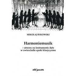 Rykowski Mikołaj Harmoniemusik