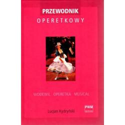 Przewodnik operetkowy Lucjan Kydryński