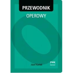 Józef Kański  Przewodnik operowy