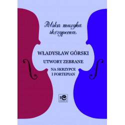 Górski Władysław, Utwory zebrane